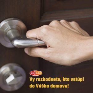 Vy rozhodnete, kto vstúpi do Vášho domova!