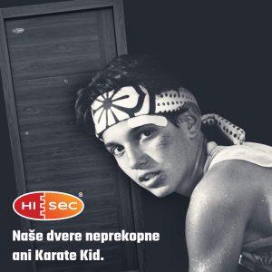 Naše dvere neprekopne ani Karate Kid